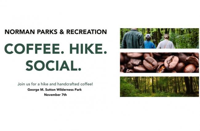 Coffee.Hike.Social November 7th S George M. Sutton Wilderness Park